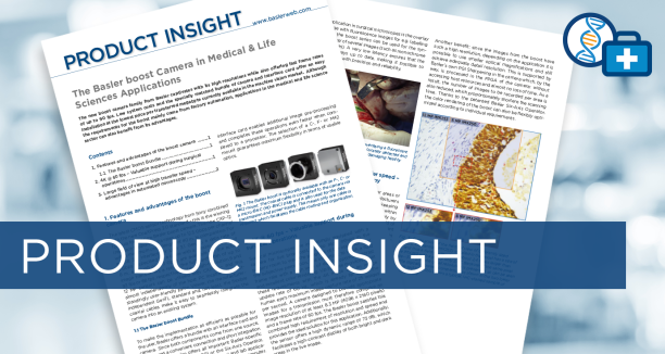 "Product Insight ""Basler boost in Medical & Life Sciences"""